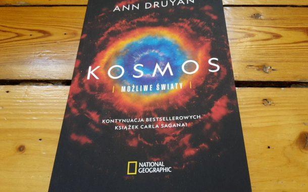 """Kosmos. Możliwe światy"" Ann Druyan"