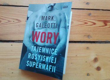 """Mark Galeotti """"Wory. Tajemnice rosyjskiej supermafii"""""""