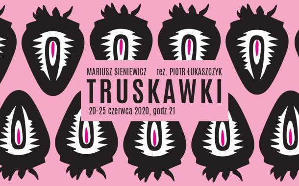 Truskawki | spektakl online