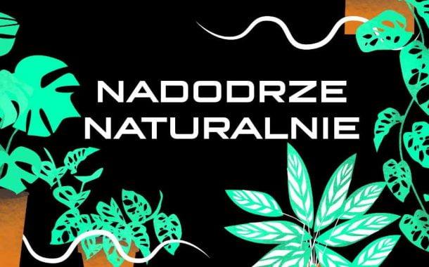 Nadodrze Naturalnie