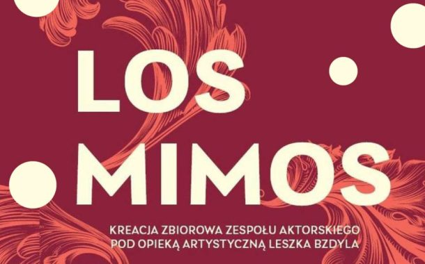 Los Mimos | spektakl