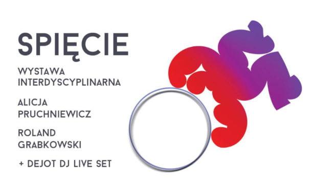 Spięcie - Alicja Pruchniewicz, Roland Grabkowski | wystawa