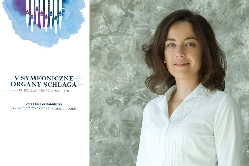 Zuzana Ferjenčíková | recital organowy