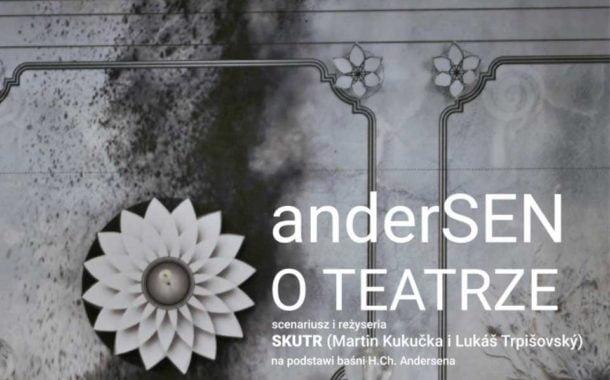 anderSEN O TEATRZE | spektakl