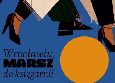 Wrocławiu, marsz do księgarni | festiwal