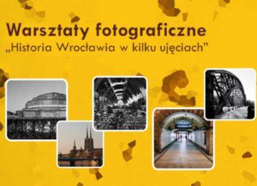 Historia Wrocławia w kilku ujęciach | warsztaty fotograficzne