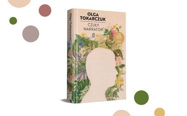 """Czuły narrator"" Olga Tokarczuk"