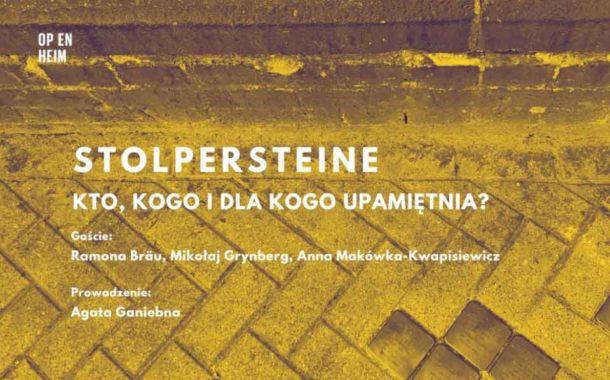 Stolpersteine w Polsce – kto, kogo i dla kogo upamiętnia?