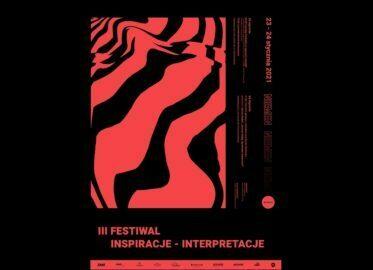 III Festiwal Inspiracje - Interpretacje 2020