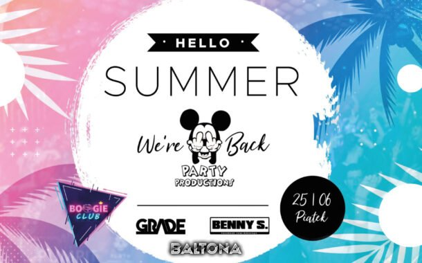 Boogie Club - Hello Summer   We're Back