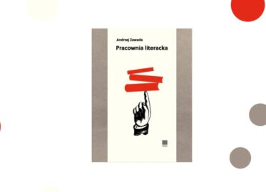"""""""Pracownia literacka"""" Andrzej Zawada - recenzja"""