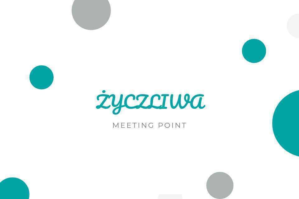 Życzliwa Meeting Point