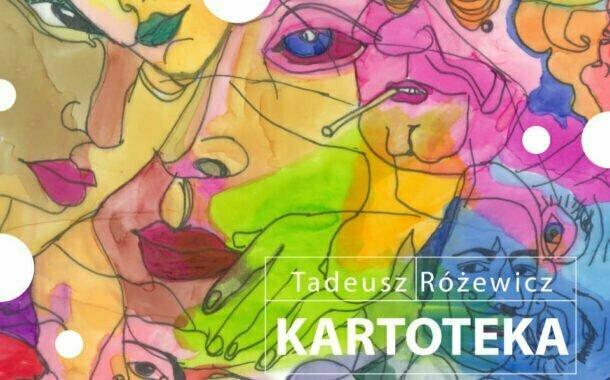 Kartoteka - Tadeusza Różewicza | spektakl plenerowy