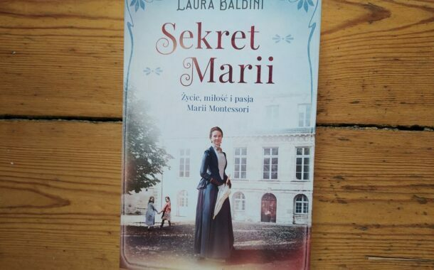 "Pasjonujące losy nauczycielki | ""Sekret Marii"" Laura Baldini"