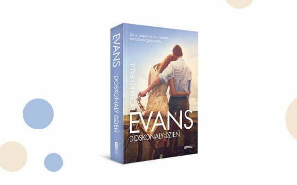 Poruszająca letnia opowieść Evansa -