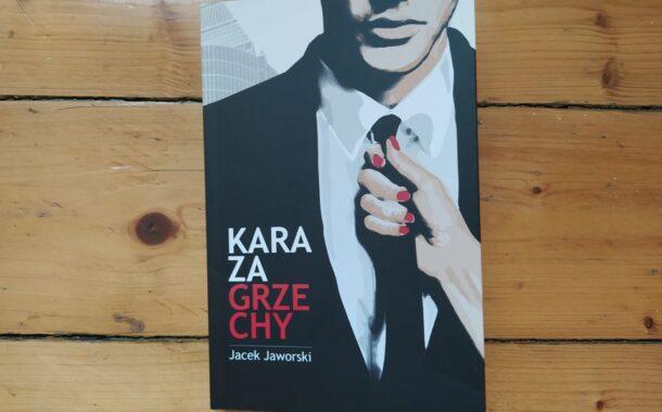 """Kara za grzechy"" Jacek Jaworski"