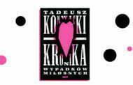 Nowe wydanie powieści Konwickiego - Kronika wypadków miłosnych