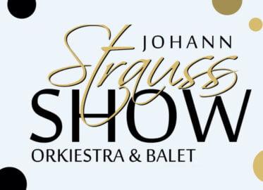 Wielka Gala Johann Strauss Show | Sylwester 2021/2022 na Dolnym Śląsku